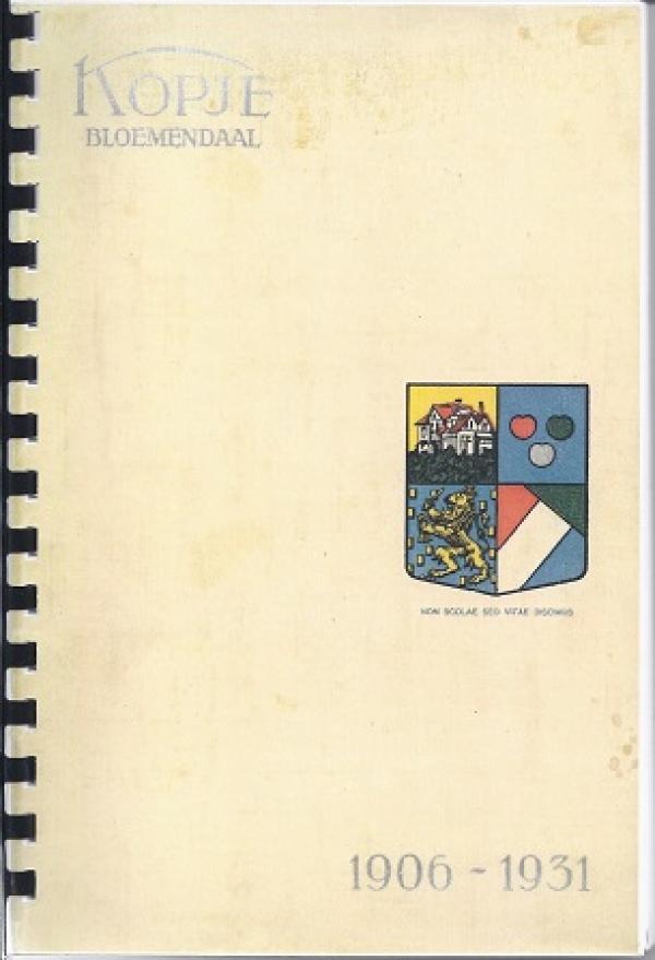 Kopje, 1906 - 1931
