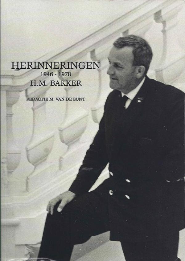 Herinneringen 1946 - 1978  H.M.Bakker
