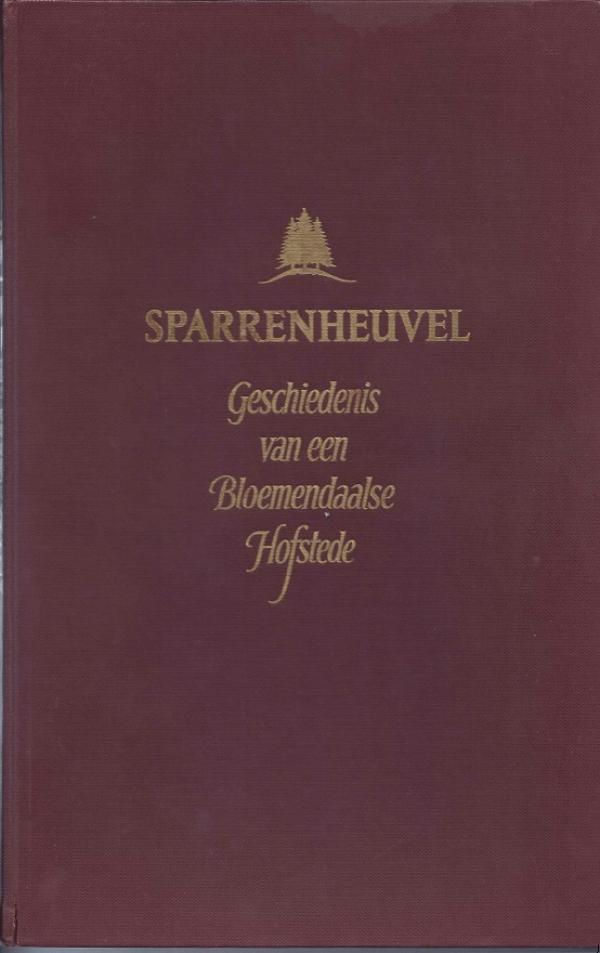 Sparrenheuvel, geschiedenis van een Bloemendaalse hofstede.