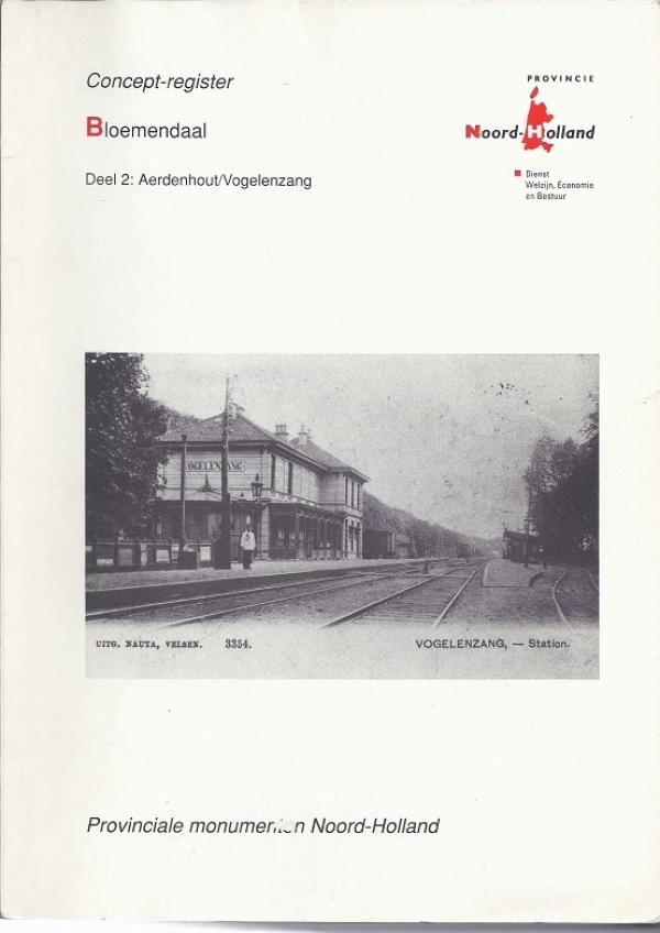 Register Provinciale monumenten Noord-Holland, deel 2 : Aerdenhout/Vogelenzang
